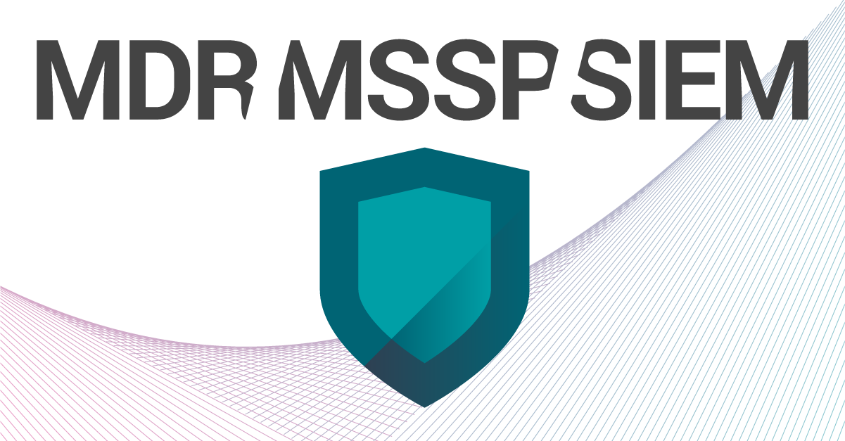 MDR vs  MSSP vs  SIEM – InfoSec Acronyms Explained | CI Security