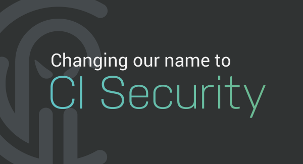 Changing Our Name to CI Security