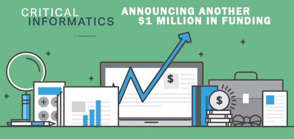 Critical Informatics Announces an Additional $1.1 Million of Funding