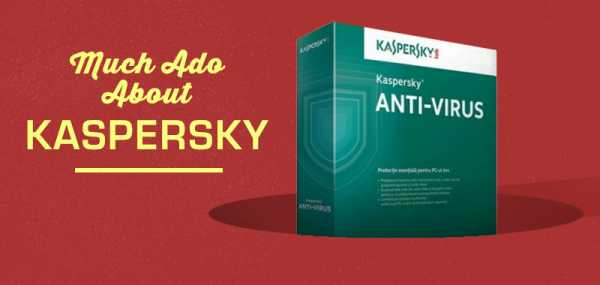 Much Ado About Kaspersky